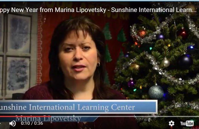 Happy New Year from Marina Lipovetsky – Sunshine International Learning Center